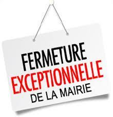 fermeture exceptionnelle mairie